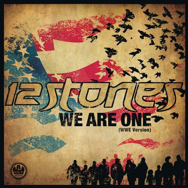 12 Stones - We Are One (WWE Version) - Single Cover