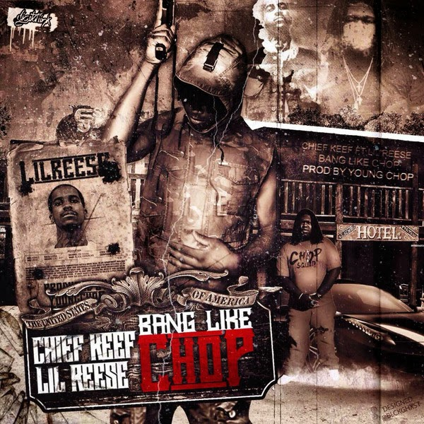 Young Chop - Bang Like Chop (feat. Chief Keef & Lil Reese) - Single  Cover