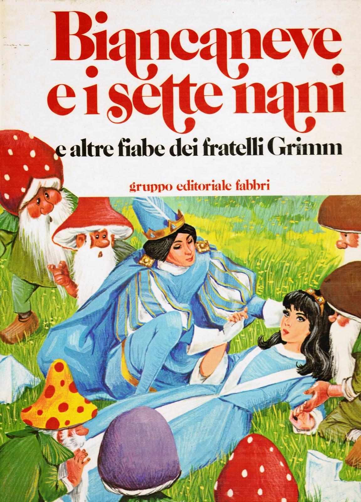 http://maisonderose.files.wordpress.com/2014/04/biancaneve-e-i-sette-nani-e-altre-fiabe-dei-fratelli-grimm-1983fabbri-editore.jpg