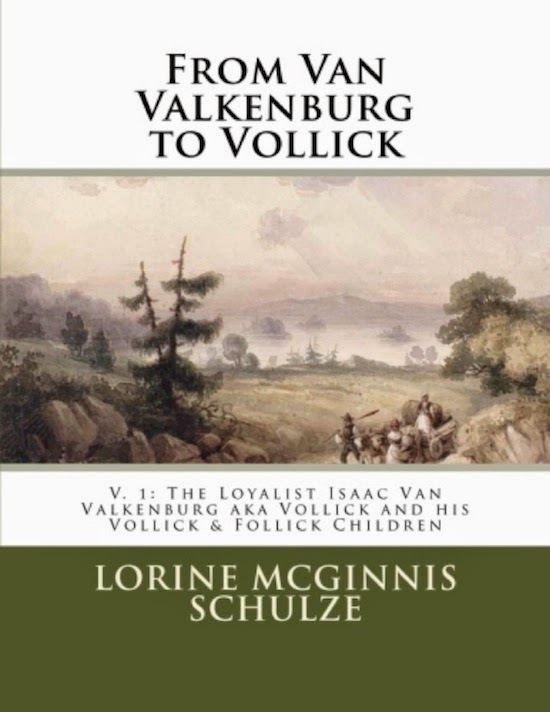 Excited to Announce my New Book on the Van Valkenburg to Vollick Family