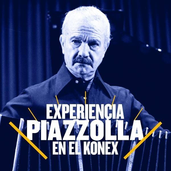 ASTOR PIAZZOLLA EN EL KONEK