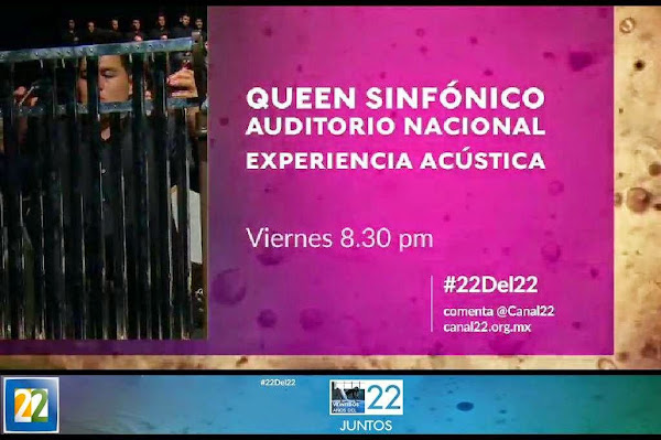 """Viernes 24 de abril a las 8.30 pm en Experiencia acústica , Canal 22  """"QUEEN SINFÓNICO"""""""