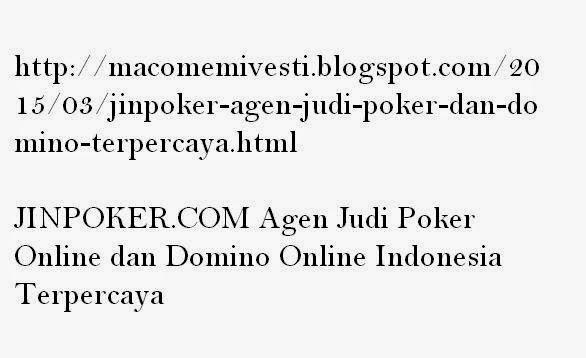 JINPOKER.COM Agen Judi Poker Online dan Domino Online Indonesia Terpercaya