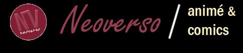 Neoverso : animé y comics