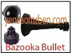 Loa Phóng - Bazooka Bullet