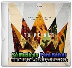 musicas%2Bpara%2Bbaixar CD Diante do Trono – Tu Reinas Ao Vivo (2014)