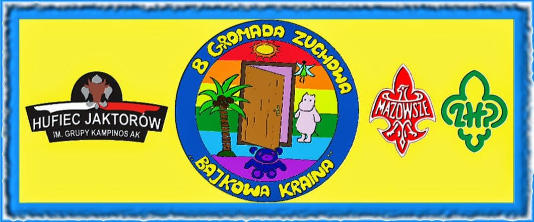 "8 Gromada Zuchowa ""Bajkowa Kraina"""