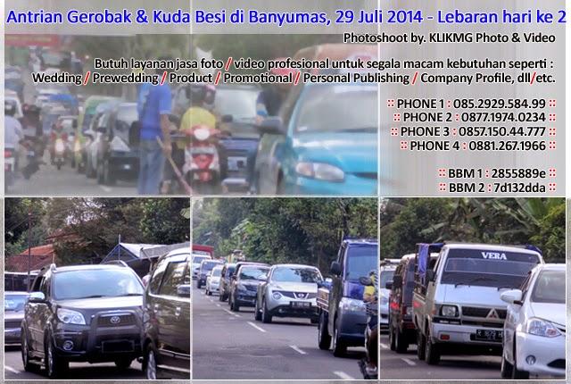 Antrian Gerobak & Kuda Besi di Banyumas, 29 Juli 2014 - Lebaran hari ke 2