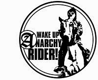 wake up anarchy rider