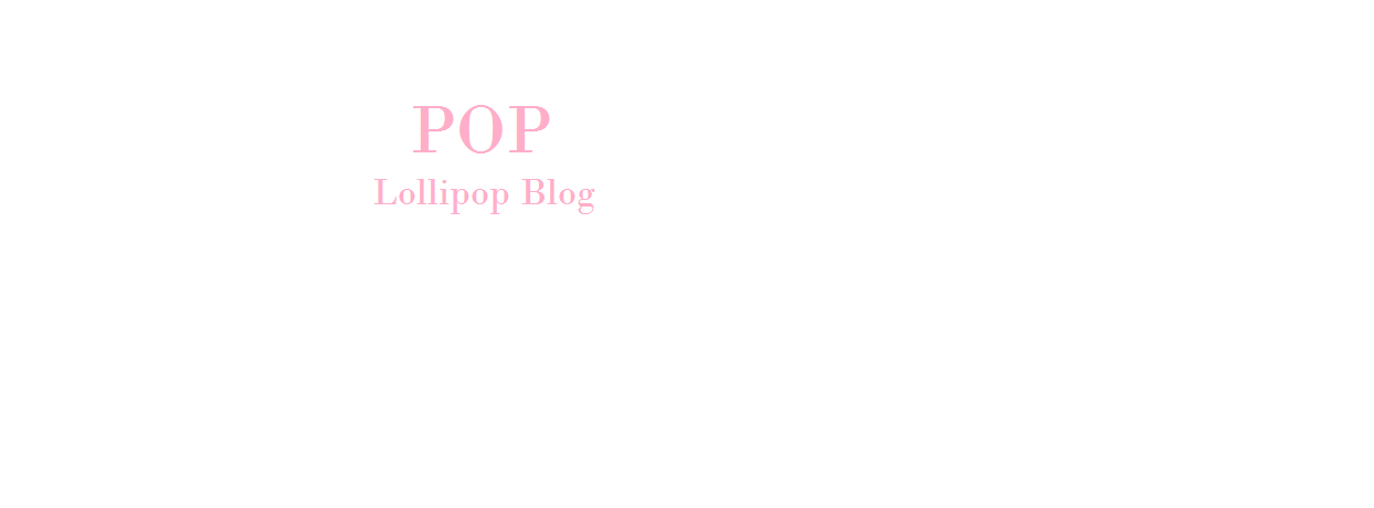 Pop Lollipop Blog