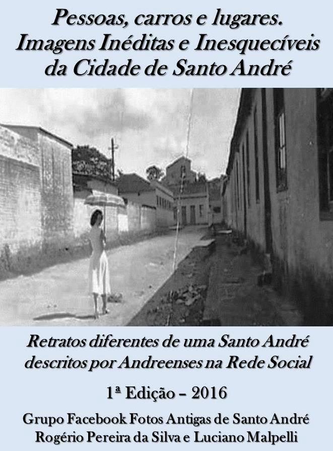 Livro Fotos Antigas de Santo André