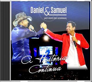 Daniel e Samuel Ao Vivo Em Goiânia A História Continua 2013