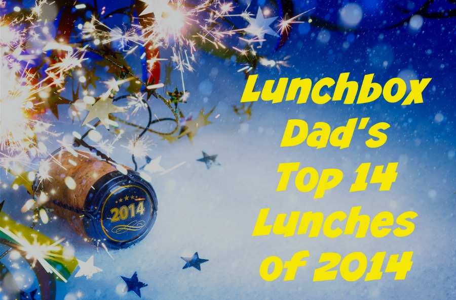 Lunchbox Dad's Top 14 Lunches of 2014