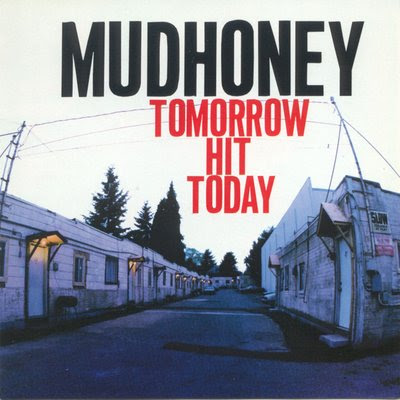 Mudhoney's new album Tomorrow Hit Today is an instant classic