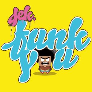 Deka - Funk You