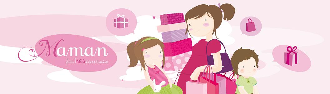 Maman fait ses courses : le blog.