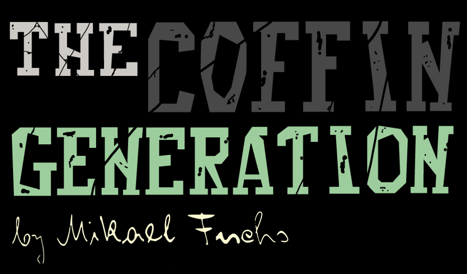 The Coffin Generation