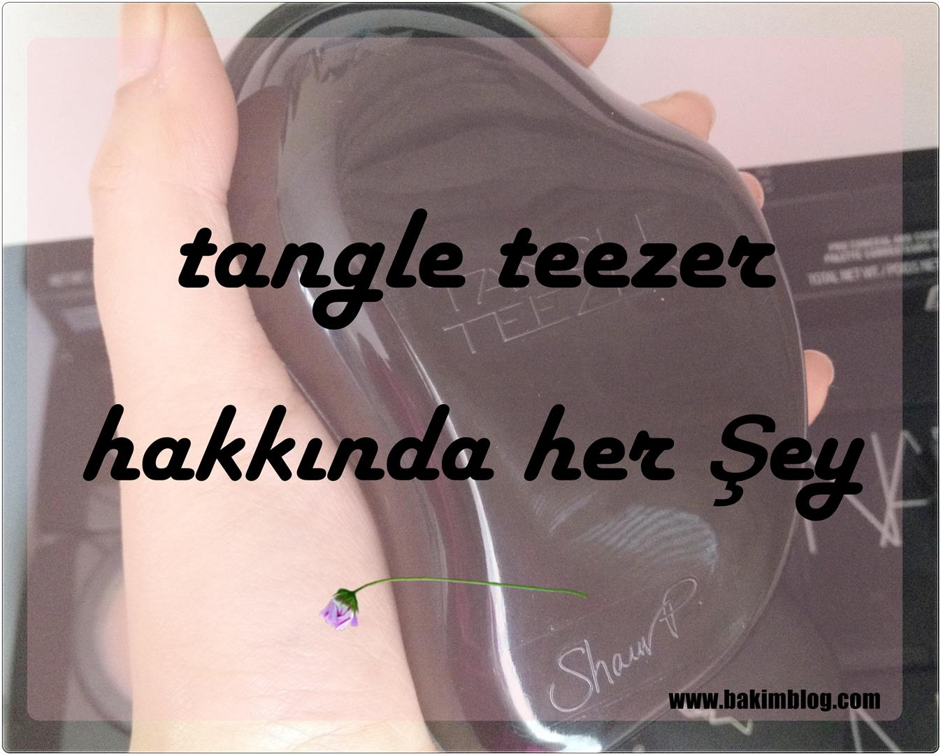 tangle teezer kullananlar