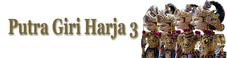 Putra Giri Harja 3 | Giri Harja 3