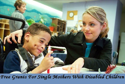 Free Grants For Single Mothers With Disabled Children