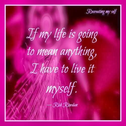 ...living my life