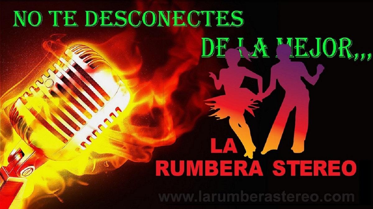 LA RUMBERA STEREO