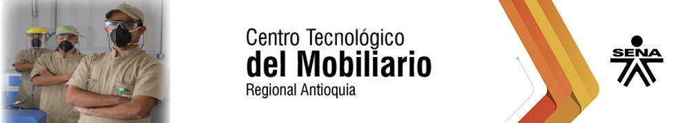 Centro Tecnológico del Mobiliario - SENA Regional Antioquia