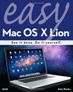 Download Free ebooks Easy Mac OS X Lion (2nd Edition)