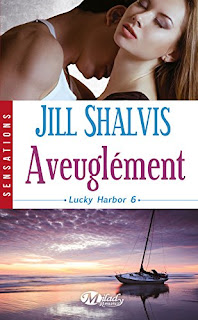 http://lachroniquedespassions.blogspot.fr/2015/10/lucky-harbor-tome-6-aveuglement-jill.html