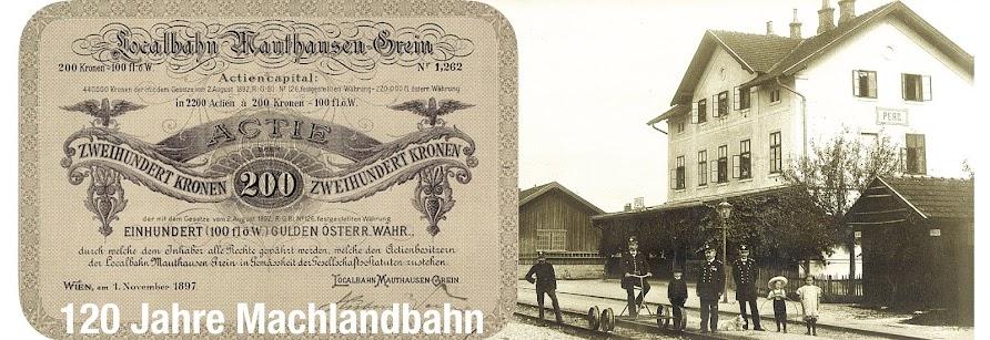 """Erlebnis """"120 Jahre Machlandbahn"""" - Eisenbahnnostalgie im Bezirk Perg"""