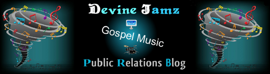 Devine Jamz Gospel Music PR Blog