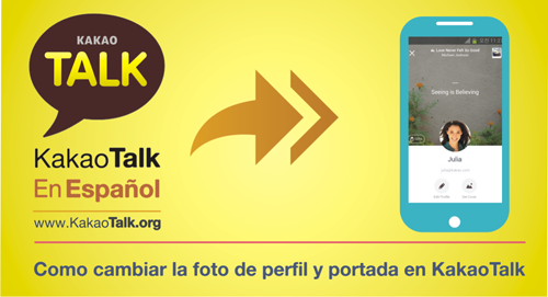 Como cambiar la foto de perfil y portada en KakaoTalk