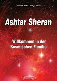 Ashtar Sheran - Willkommen in der Kosmischen Familie