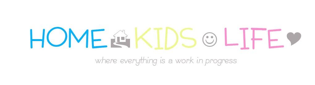 Home. Kids. Life.