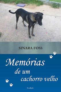 Capa do livro Memórias de um cachorro velho, de Sinara Foss