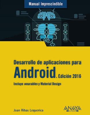 LIBRO - Desarrollo De Aplicaciones Para Android  Edición 2016 -  Joan Ribas Lequerica (Anaya Multimedia - Mayo 2015)  PROGRAMACION | Comprar en Amazon