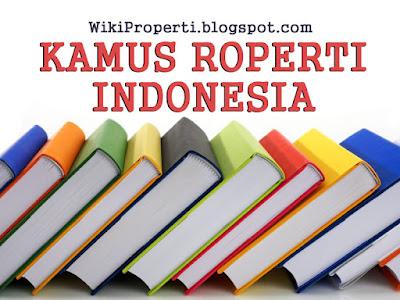 Kamus Istilah Properti Indonesia