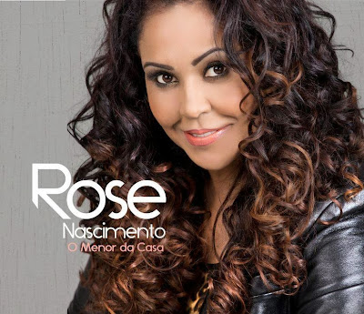 Capa do CD Rose Nascimento – O Menor da Casa