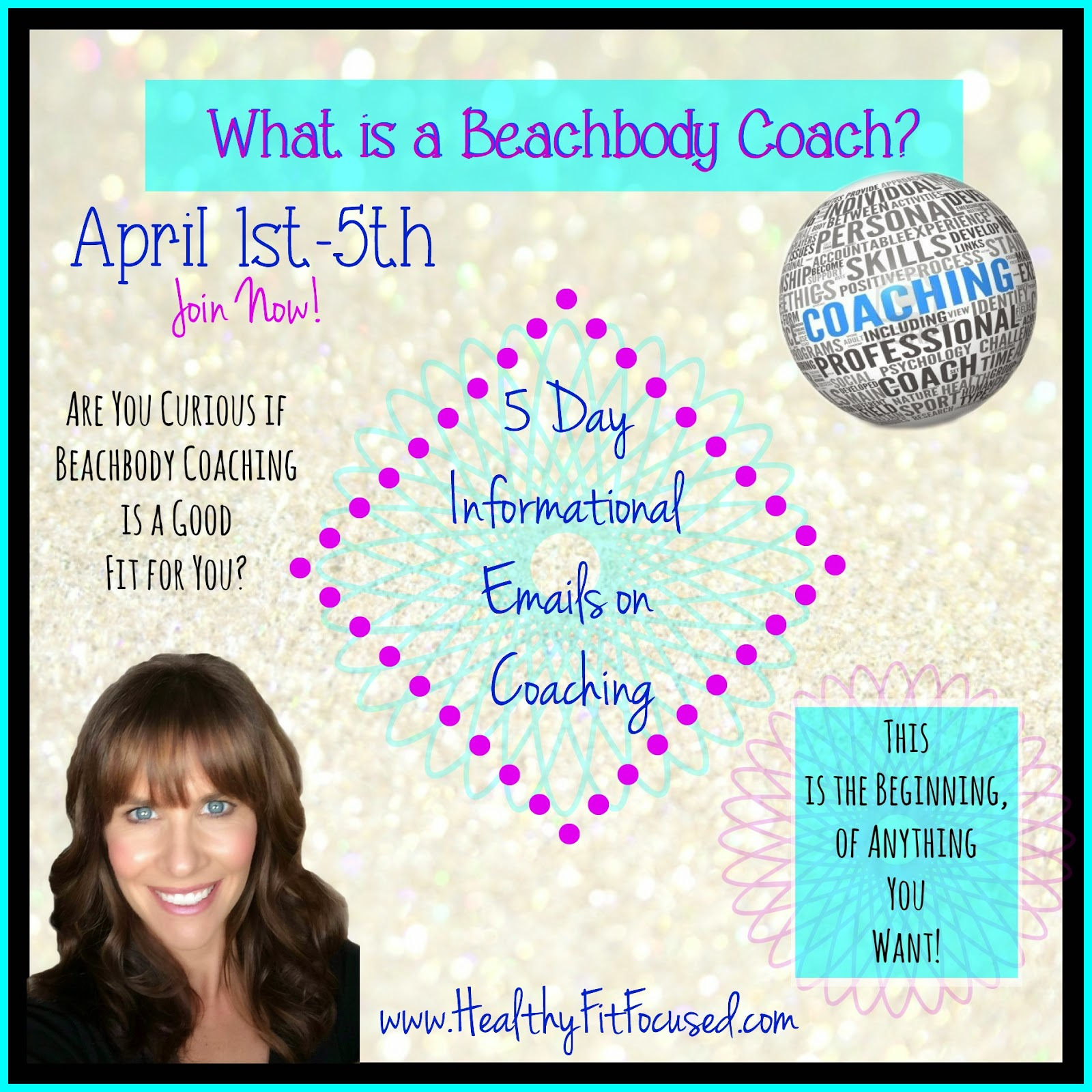 What is a Beachbody Coach, 5 Day Sneak Peek, Earn an Income from home, Changing lives everyday! - www.HealthyFitFocused.com