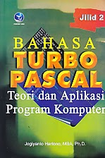 toko buku rahma: buku BAHASA TURBO PASCAL TEORI DAN APLIKASI PROGRAM KOMPUTER JILID 2, pengarang jogiyanto hartono, penerbit andi