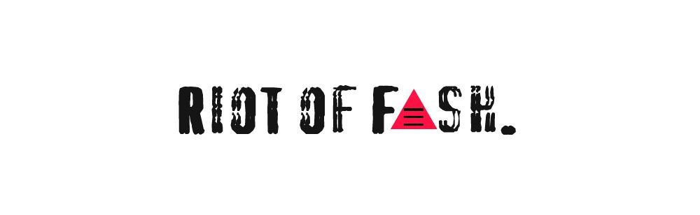 Riot of Fash