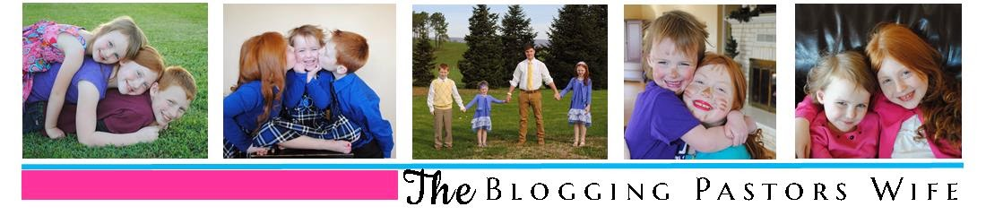 The Blogging Pastors Wife