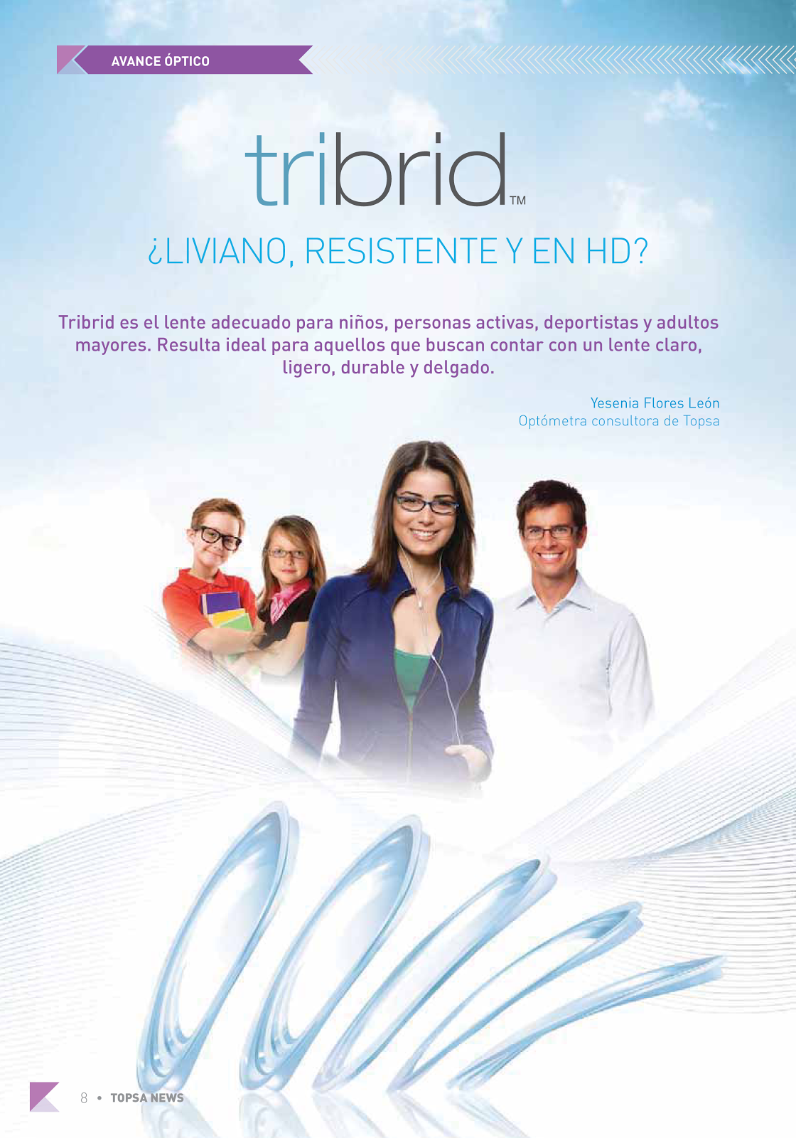 Tribid - Liviano , Resistente y en HD