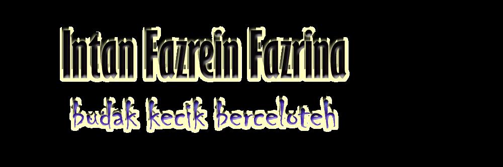 InTan FaZReiN FAzrIna