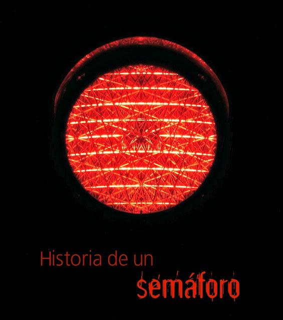 Historia de un semáforo;