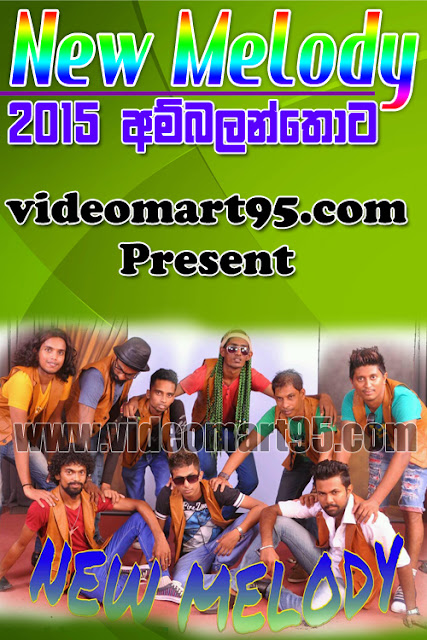 NEW MELODY LIVE IN AMBALANTHOTA 2015