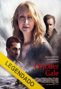 October Gale – Legendado