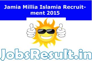 Jamia Millia Islamia Recruitment 2015
