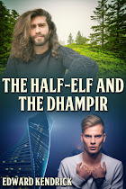 The Half-Elf and the Dhampir
