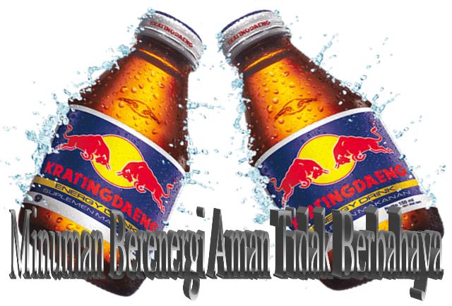 minuman berenergi yang tergolong aman atau tidak berbahaya untuk dikonsumsi adalah kratingdaeng karena mengandung gula alami.